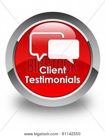 Client Testimonials Glossy Red Round Button