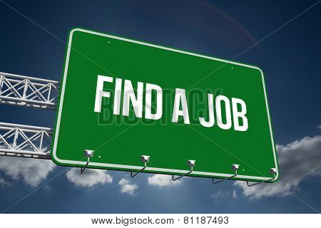 The word find a job and green billboard sign against sky