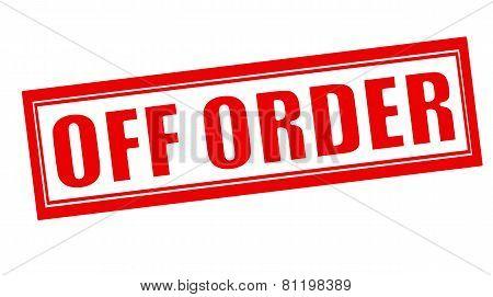 Off Order