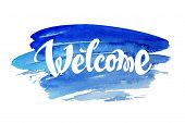 foto of letter  - Welcome hand drawn lettering against watercolor background - JPG