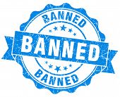 image of banned  - banned blue vintage grunge isolated seal on white background - JPG