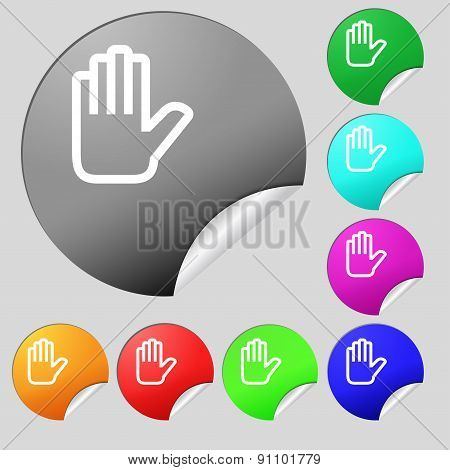 Hand Print, Stop  Icon Sign. Set Of Eight Multi-colored Round Buttons, Stickers. Vector