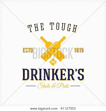 Drinker Pub Bottles Abstract Vector Vintage Label or Logo Template