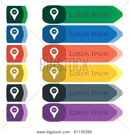 Minus Map Pointer, Gps Location  Icon Sign. Set Of Colorful, Bright Long Buttons With Additional Sma