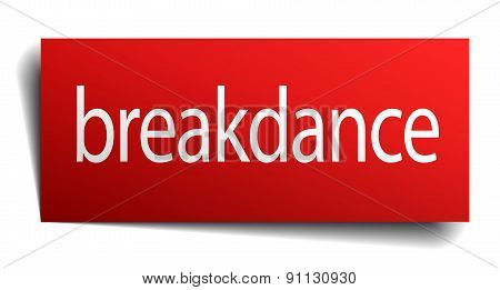 Breakdance Red Paper Sign Isolated On White