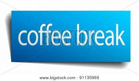 Coffee Break Blue Paper Sign Isolated On White