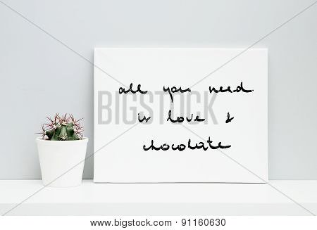 Hipster Scandinavian Design. Motivational Quote All You Need Is Love And Chocolate