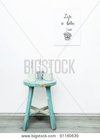 Hipster Scandinavian Design. Quote Life Is Better With Coffee