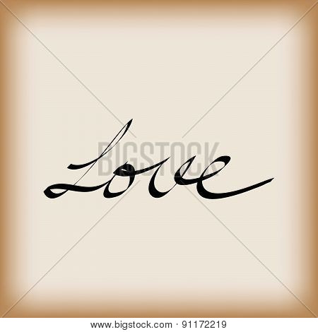 Love Word On Old Paper Vector Illustration