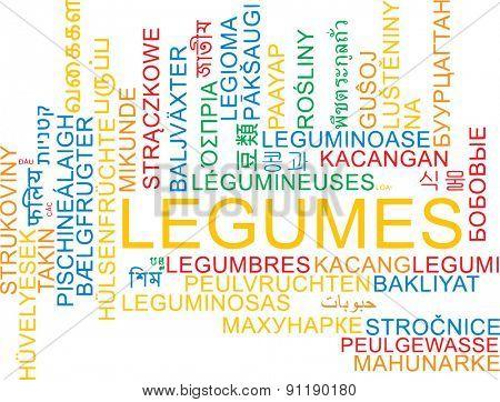 Background concept wordcloud multilanguage international many language illustration of legumes