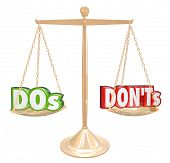 Dos and Donts words on a gold scale to illustrate tips or advice on what you must do or perform vs  poster