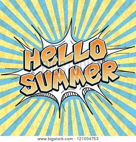 Hello Summer lettering in pop art comics style vector retro textured Summer poster design
