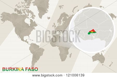 Zoom On Burkina Faso Map And Flag. World Map.