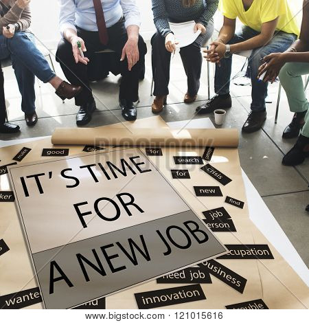 It's Time For New Job Career Employment Concept