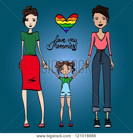 Gay Family Love My Mommies Vector Illustration