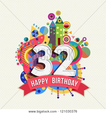Happy Birthday 32 Year Greeting Card Poster Color