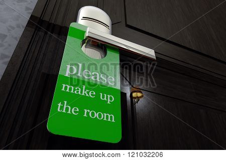 Please Make Up the Room Sign Hanging on Room Door in a Fancy Hotel