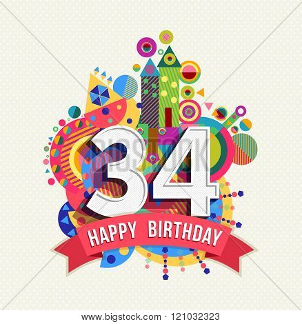 Happy Birthday 34 Year Greeting Card Poster Color
