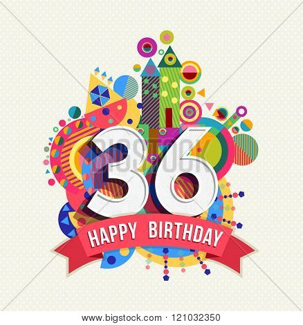 Happy Birthday 36 Year Greeting Card Poster Color