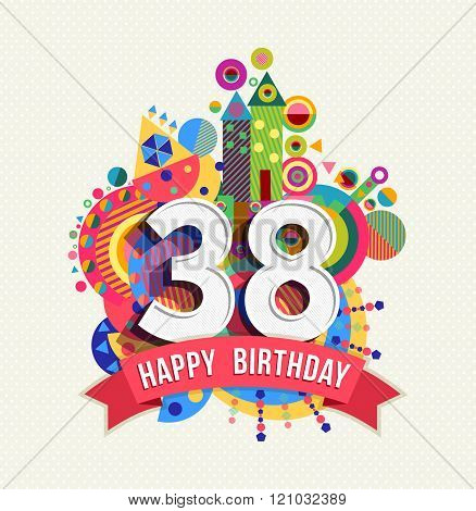 Happy Birthday 38 Year Greeting Card Poster Color