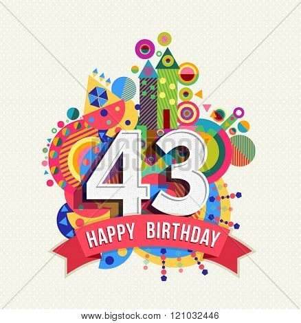 Happy Birthday 43 Year Greeting Card Poster Color