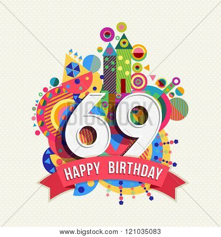 Happy Birthday 69 Year Greeting Card Poster Color