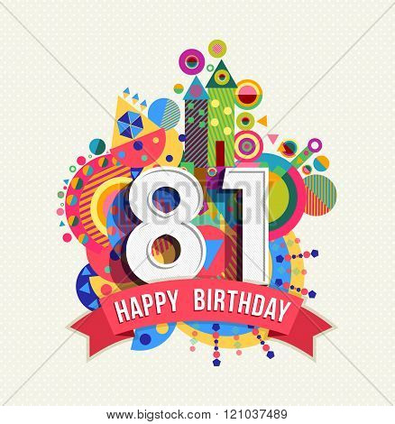 Happy Birthday 81 Year Greeting Card Poster Color
