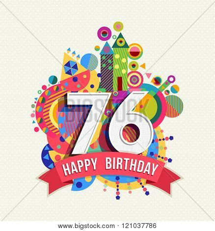 Happy Birthday 76 Year Greeting Card Poster Color