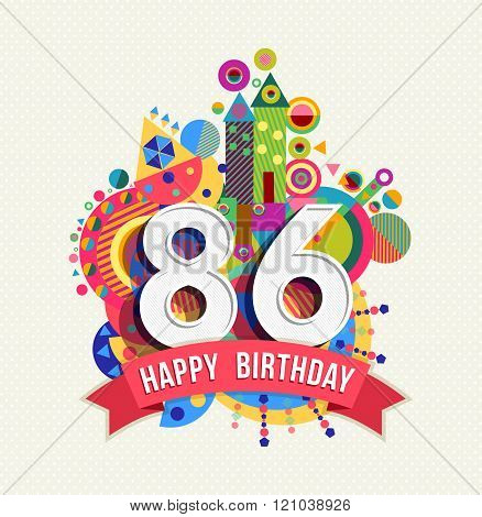 Happy Birthday 86 Year Greeting Card Poster Color