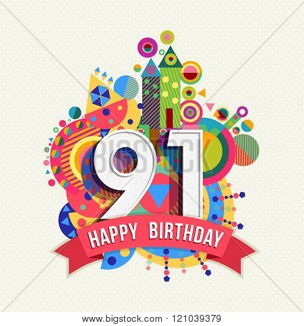 Happy Birthday 91 Year Greeting Card Poster Color