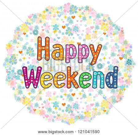 Happy Weekend decorative lettering text.
