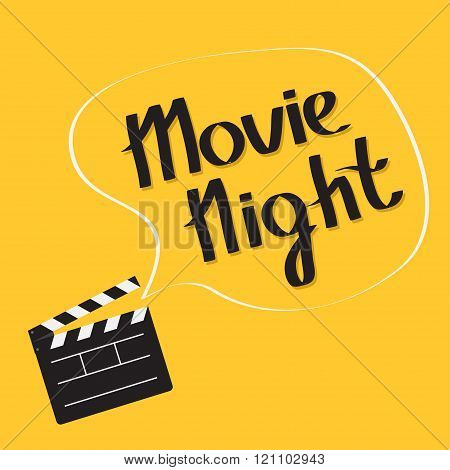 Open Movie Clapper Board With Speech Bubble Movie Night Text. Lettering. Flat Design Style.