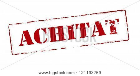 Rubber stamp with word paid in Romanian language inside vector illustration
