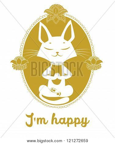 Meditating Cat Vector. Cute Cat And Message I'm Happy. Vector For Poster Print Greeting Card.