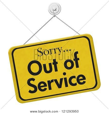 Sorry Out Of Service Sign
