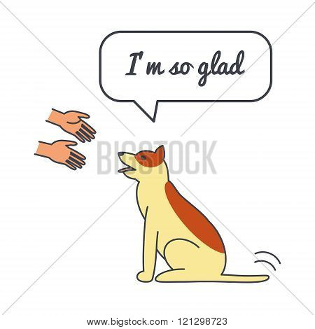 Happy dog with speech bubble and saying
