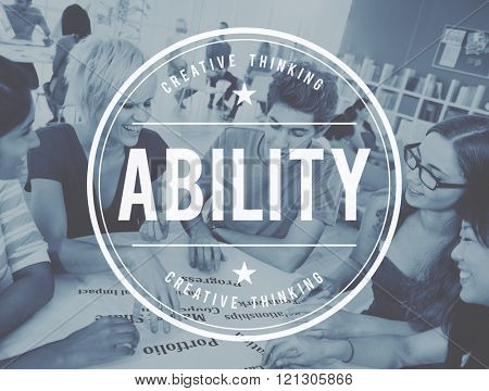 Ability Capability Skills Talent Concept