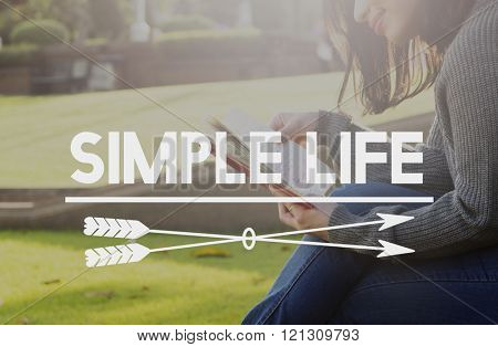 Simple Life Enjoy Balance Life cycle Relax Simplicity Concept