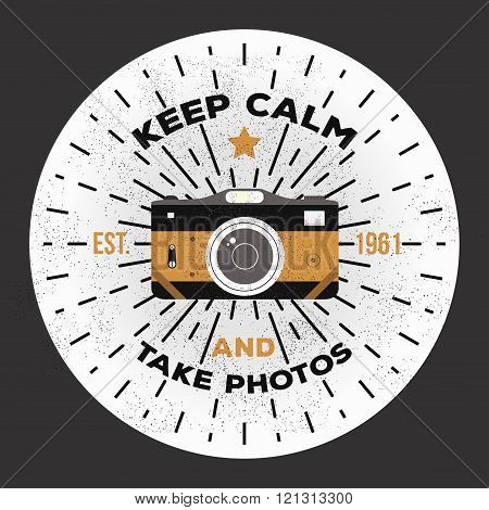 Vintage retro camera illustration. Keep calm and take photos. Vector photography logo template to us