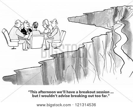 Business cartoon about an offsite team meeting.