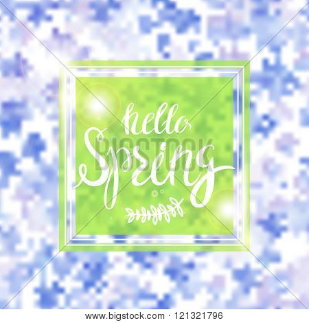 Spring Blurred Background whith Lettering and Flowers.
