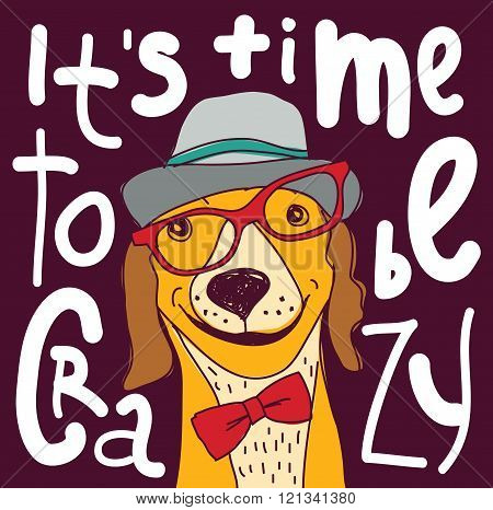 Crazy time hipster dog color poster sign.