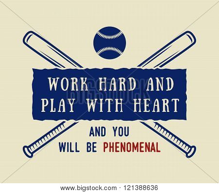 Vintage baseball logo emblem badge with slogan and motivation. Vector illustration