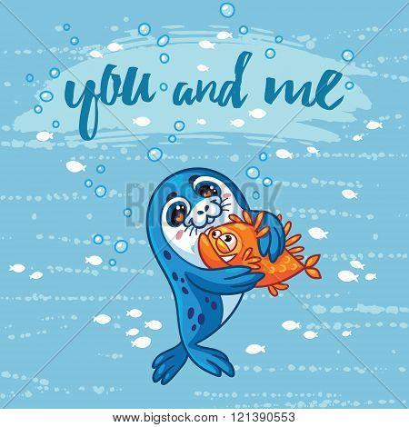 Cute card with cartoon baby Seal who hugs a fish.