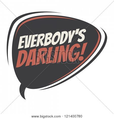 everybody's darling speech bubble