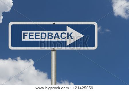 Getting Feedback for your business A Blue Road Sign with text Feedback with sky background