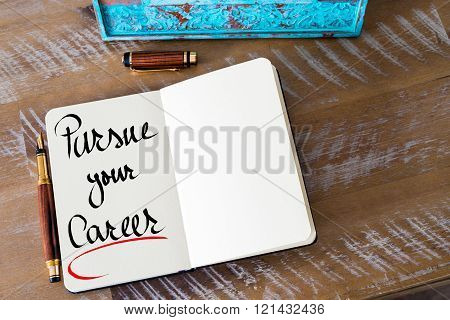 Written Text Pursue Your Career