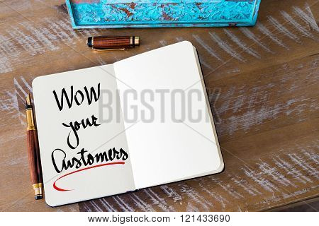 Written Text Wow Your Customers