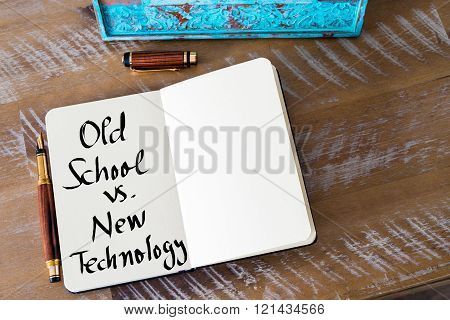 Written Text Old School Versus New Technology