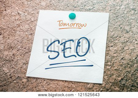 Seo Reminder For Tomorrow On Paper Pinned On Cork Board